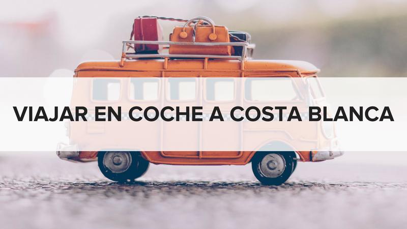 Viajar en coche a Costa Blanca